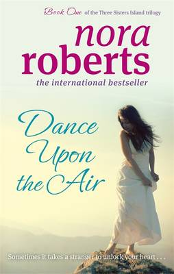 Dance Upon the Air - Roberts, Nora