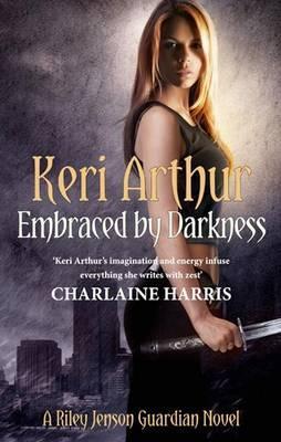 Embraced by Darkness - Arthur, Keri