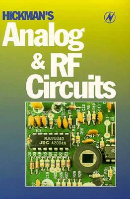 Hickman's Analog and RF Circuits - Hickman, Ian