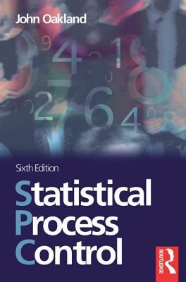 Statistical Process Control - Oakland, John S