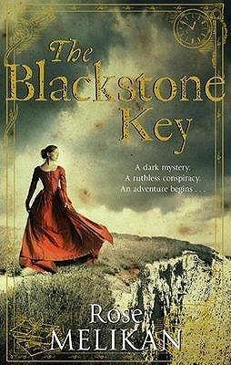 The Blackstone Key - Melikan, Rose