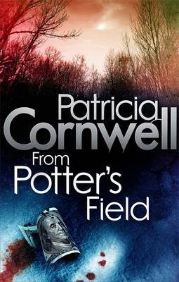 From Potter's Field - Cornwell, Patricia