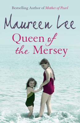 Queen of the Mersey - Lee, Maureen, and Orion Publishing (Creator)