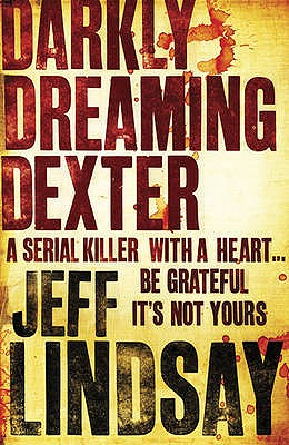 Darkly Dreaming Dexter - Lindsay, Jeff