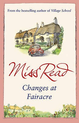 Changes at Fairacre - Miss Read