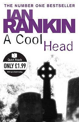 A Cool Head - Rankin, Ian