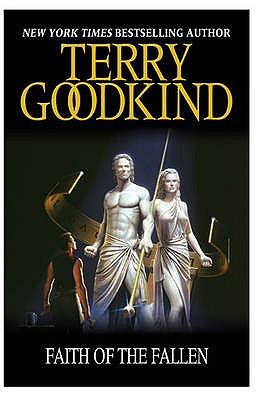 Faith of the Fallen - Goodkind, Terry