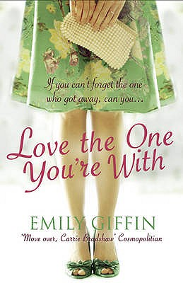 Love the One You're with - Giffin, Emily