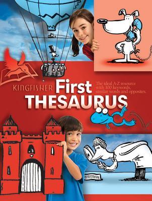 Kingfisher First Thesaurus - Beal, George