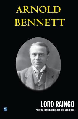 Lord Raingo - Bennett, Arnold