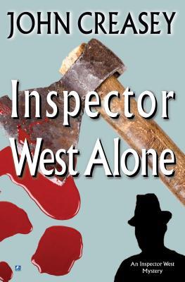 Inspector West Alone - Creasey, John