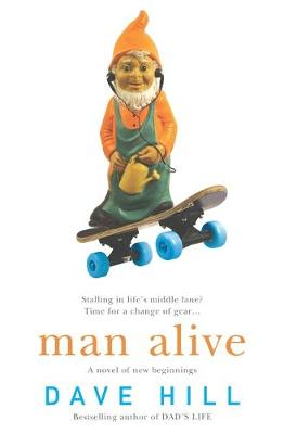 Man Alive - Hill, Dave