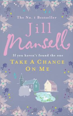Take a Chance on Me - Mansell, Jill
