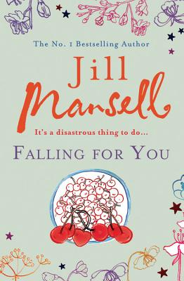 Falling for You - Mansell, Jill