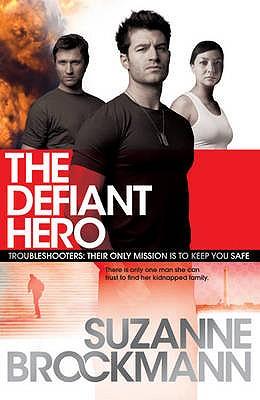 The Defiant Hero - Brockmann, Suzanne