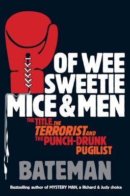 Of Wee Sweetie Mice and Men - Bateman, Colin