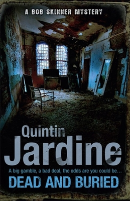 Dead and Buried - Jardine, Quintin