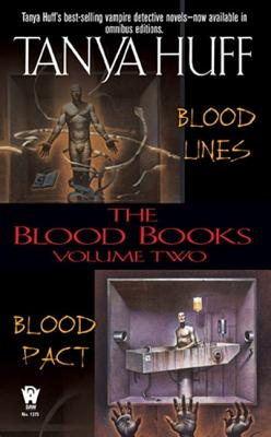 The Blood Books: Volume 2; Blood Lines/Blood Pact - Huff, Tanya