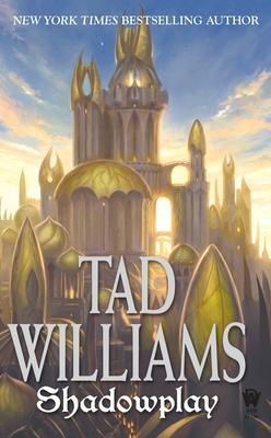 Shadowplay - Williams, Tad