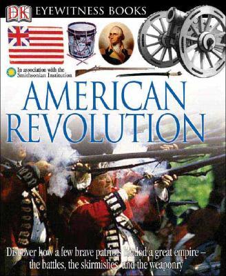 American Revolution - Murray, Stuart A P, and DK Publishing (Creator)