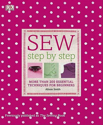 Sew Step by Step - Smith, Alison