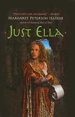 Just Ella - Haddix, Margaret Peterson