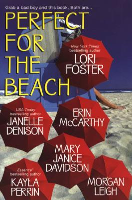Perfect for the Beach: Some Like It Hot/Blue Crush/My Thief/Hot and Bothered/Murphy's Law - Foster, Lori, and Perrin, Kayla, and Denison, Janelle