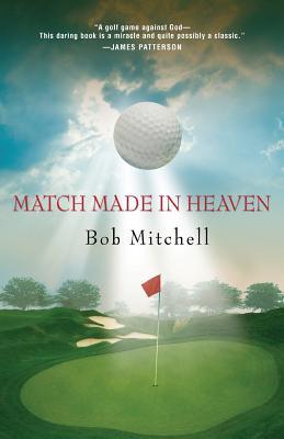 Match Made in Heaven - Mitchell, Bob