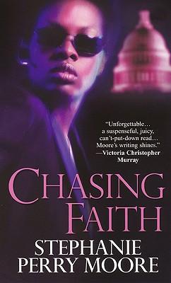 Chasing Faith - Moore, Stephanie Perry