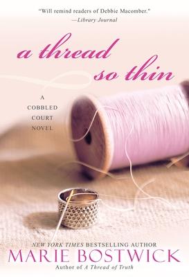 A Thread So Thin - Bostwick, Marie