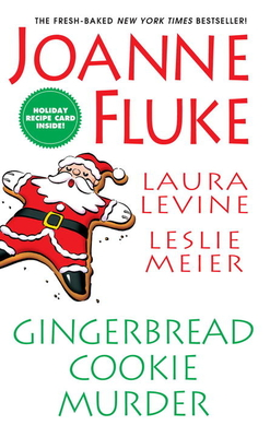Gingerbread Cookie Murder - Fluke, Joanne, and Levine, Laura, and Meier, Leslie