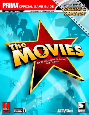 The Movies: Run the Studio, Shoot the Movies, Make the Stars! - Kramer, Greg