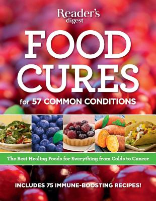 Food Cures: Breakthrough Nutritional Prescriptions for Everything from Colds to Cancer - Wait, Marianne (Editor)