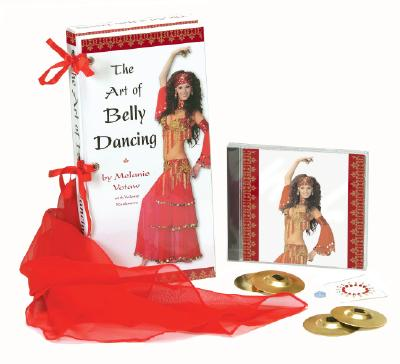 The Art of Belly Dancing - Votaw, Melanie, and Rushmere, Valerie
