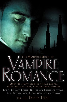 The Mammoth Book of Vampire Romance - Telep, Tricia (Editor)