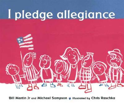 I Pledge Allegiance - Martin, Bill, Jr., and Sampson, Michael