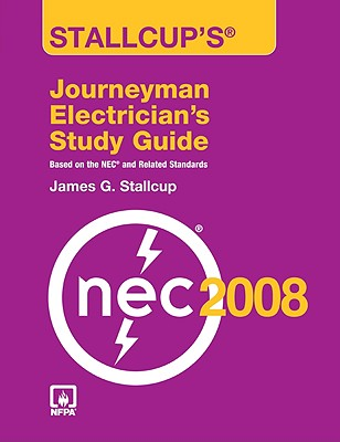 Stallcup's Journeyman Electrician's Study Guide - Stallcup, James G