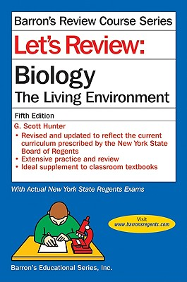 Let's Review: Biology--The Living Environment - Hunter, G Scott