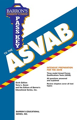 Pass Key to the ASVAB - Barrons Educational Series (Compiled by)
