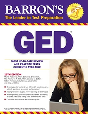 Barron's GED High School Equivalency Exam - Rockowitz, Murray, PhD, and Brownstein, Samuel C, and Peters, Max
