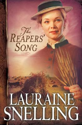 The Reapers' Song - Snelling, Lauraine