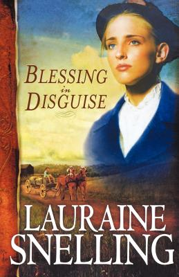Blessing in Disguise - Snelling, Lauraine