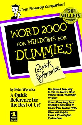 Word 2000 for Windows for Dummies Quick Reference - Weverka, Peter