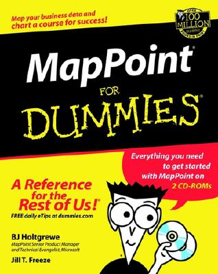 Mappoint (R) for Dummies. [With CDROM] - Holtgrewe, B J, and Freeze, Jill T