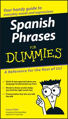 Spanish Phrases for Dummies - Wald, Susana