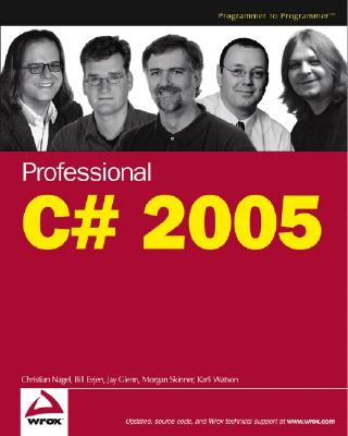 Professional C# - Nagel, Christian, and Evjen, Bill, and Glynn, Jay