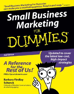 Small Business Marketing for Dummies - Schenck, Barbara Findlay