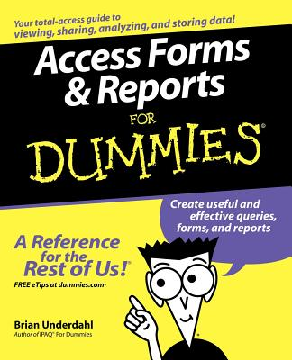 Access Forms & Reports for Dummies - Underdahl, Brian
