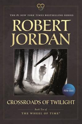Crossroads of Twilight - Jordan, Robert, Professor