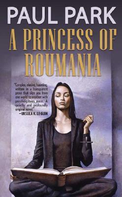 A Princess of Roumania - Park, Paul